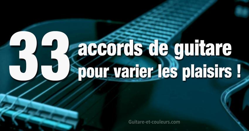 33 accords de guitare à connaître et la meilleure façon de les apprendre (débutants)