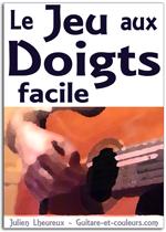 Apprenez Facilement à Jouer la Guitare aux Doigts