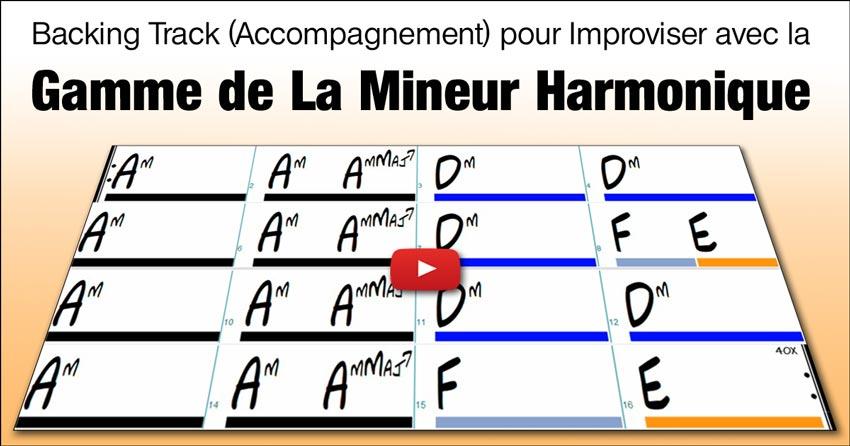 Backing Track (Accompagnement) pour Improviser avec la Gamme de La Mineur Harmonique