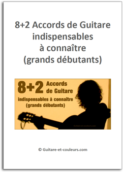 8+2 Accords de Guitare indispensables à connaître (grands débutants)