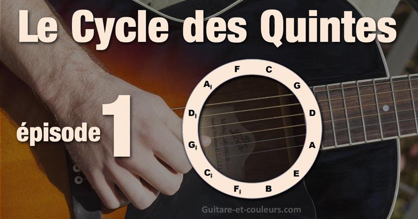 Le Cycle des quintes et la guitare - épisode 1