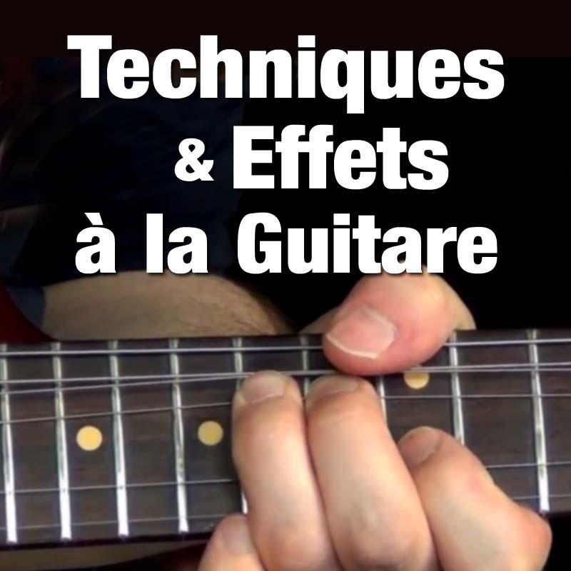 Techniques, Effets, etc. à la Guitare