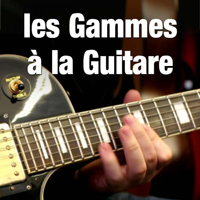 Gammes, Modes, Arpèges à la Guitare