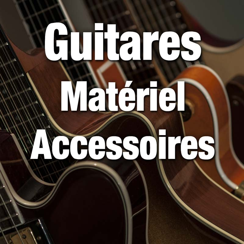 Guitares, Matériel, Accessoires