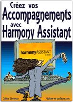 Créez vos accompagnements avec Harmony Assistant