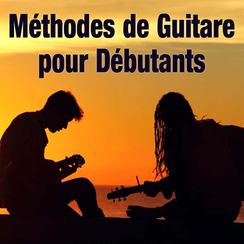 Méthodes de guitare complètes pour débutants