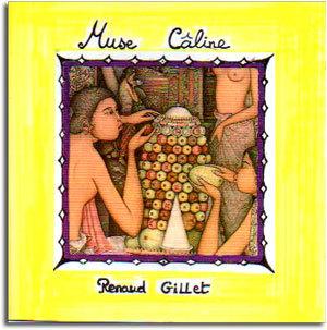 "Renaud Gillet - Album ""Muse-Caline"""