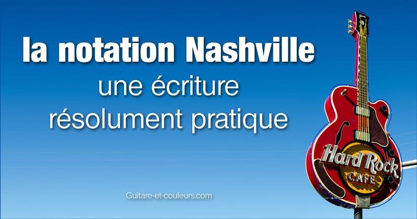 La notation Nashville: une écriture résolument pratique