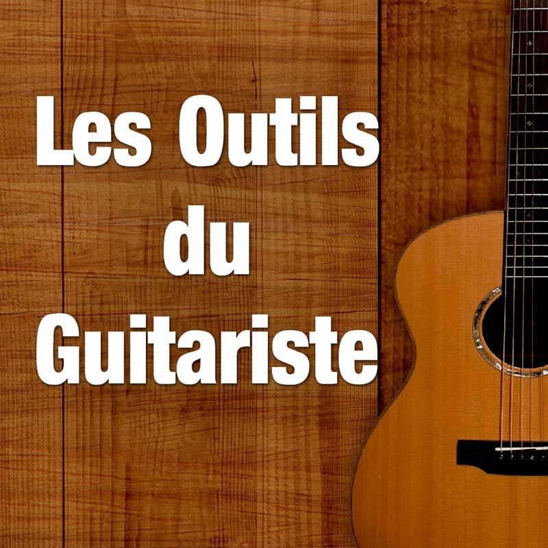Les Outils du Guitariste