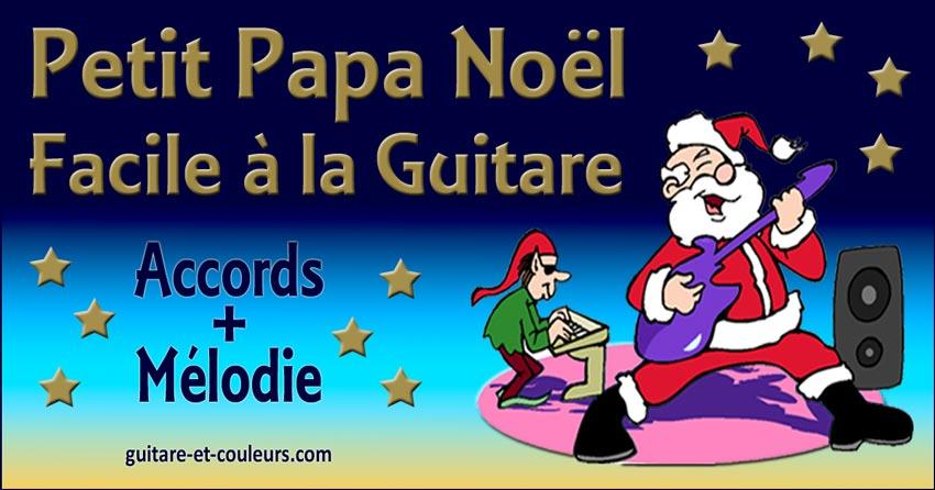 Petit Papa Noël facile à la guitare