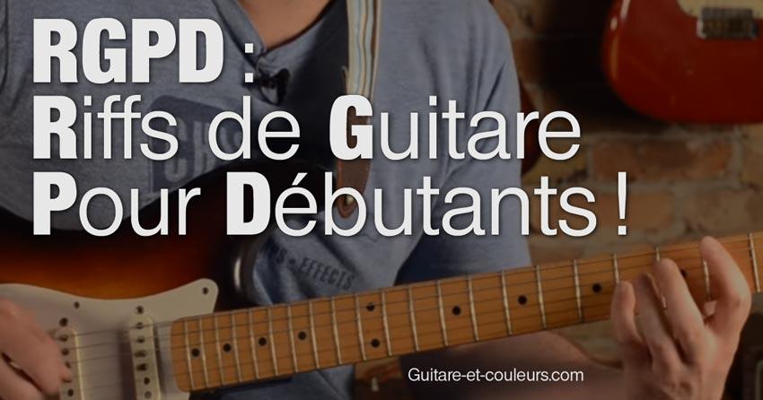 RGPD : Riffs de Guitare Pour Débutants !