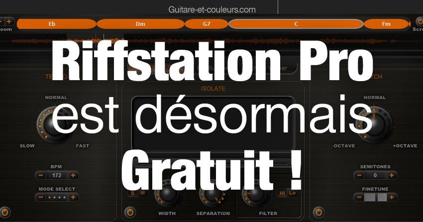 Bon plan : Riffstation Pro est désormais gratuit !