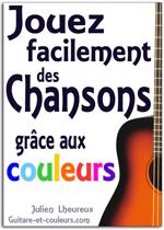 Apprenez Facilement à Jouer des Chansons à la Guitare