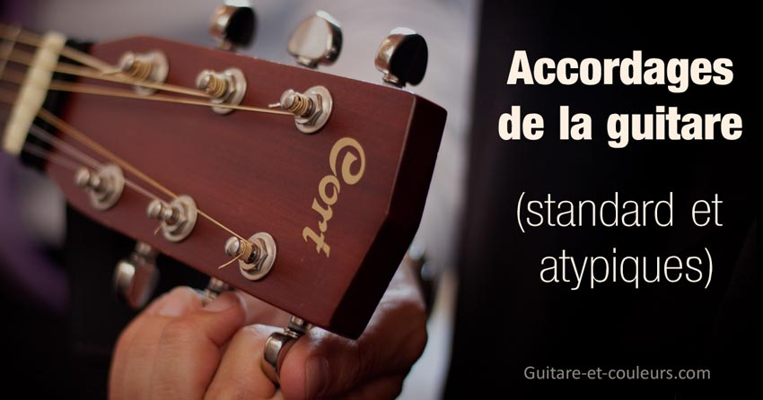 Accordage standard et accordages atypiques de la guitare
