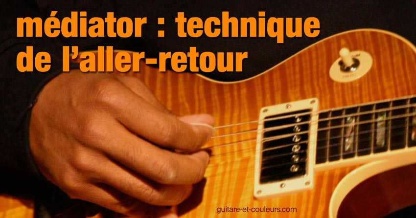 Médiator - Technique de l'aller-retour