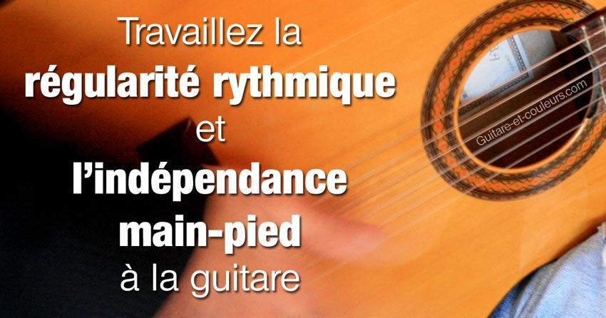 Travaillez la régularité rythmique et l'indépendance main-pied à la guitare