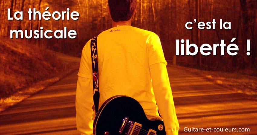 La théorie musicale, c'est la liberté